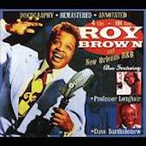 Roy Brown & New Orleans R&B d.1
