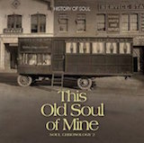 A Soul Chronology Vol. 2: This Old Soul of Mine 1951-54  d.1