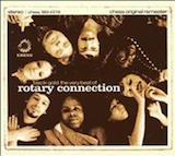 Black Gold: The Very Best Of Rotary Connection d.1