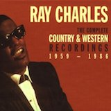 Ray Charles: Complete Country & Western Recordings: 1959-86 [1]