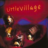 Little Village Feat. John Hiatt & Nick Lowe