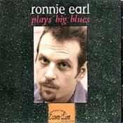 Ronnie Earl Play Big Blues