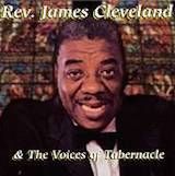 Rev James Cleveland And The Voices Of Tabernacle: The Love of God