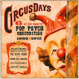 Circus Days: Pop Psych Obscurities v.1 1966-72