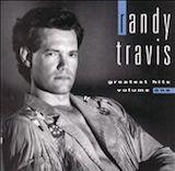Randy Travis Greatest Hits Vol. 1
