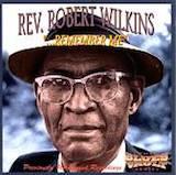 Robert Wilkins: Remember Me