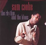 The Rhythm And The Blues: Sam Cooke
