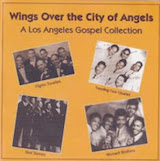 Wings Over The City Of Angeles: Los Angeles Gospel d.1