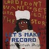 Let's Make A Record