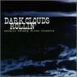 Dark Clouds Rollin': Excello Swamp Blues Classics