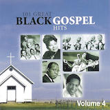 101 Great Black Gospel, Vol. 4