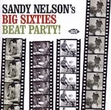 Sandy Nelson's Big 60's Beat Party