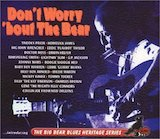 Don't Worry 'bout The Bear [Disc 1]