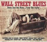Wall Street Blues: Down And Out Blues...From The Gutter d.2
