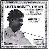 Sister Rosetta Tharpe: Complete Recorded Works, 1942-44; v.2