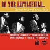 On The Battlefield... Great Gospel Quartets