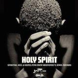 Holy Spirit [Jewel Records] d.2