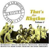 Hot Harmony Groups 1932-51: That's The Rhythm v.1