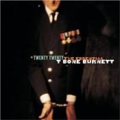 Twenty Twenty: The Essential T Bone Burnett [Disc 2]