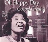 Oh Happy Day: 80 Gospel Greats d.2