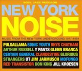 New York Noise 2: Music From The NYC Underground 1977-84