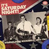 It's Saturday Night! Starday-Dixie Rockabilly 1955-1961