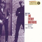 Walk Right Back: The Everly Brothers On Warner Bros: 1960-69 d.1