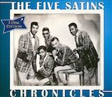 The Five Satins: Chronicles d.1