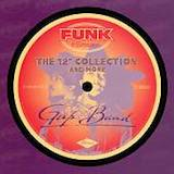 The Gap Band: The 12' Collection & More
