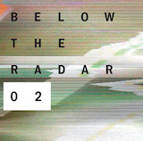 The Wire: Below The Radar Vol 2