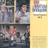 The British Invasion: The History Of British Rock, Vol. 2
