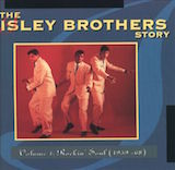 The Isley Brothers Story, Vol. 1: Rockin' Soul 1959-68