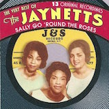 Sally Go 'Round The Roses: The Very Best Of The Jaynetts