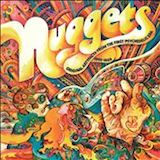 Nuggets I: Original Artyfacts From The First Psychedelic Era, Vol. 1