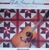 Folk Song America - A 20th Century Revival (3)
