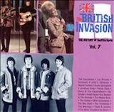 The British Invasion: The History Of British Rock, Vol. 7