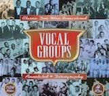 Vocal Groups: Classic Doo-Wop Remastered (Box Set) (Disc B)