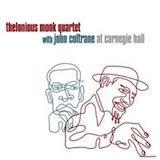 Thelonious Monk & John Coltrane At Carnegie Hall