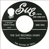 The Sue Records Story: The Sound Of Soul [4/4]