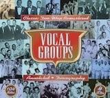 Vocal Groups: Classic Doo-Wop Remastered (Box Set) (Disc D)