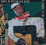 Roots Of Rhythm And Blues: Tribute To Robert Johnson