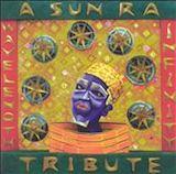 Wavelength Infinity: A Sun Ra Tribute d.1