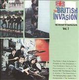 The British Invasion: The History Of British Rock, Vol. 1