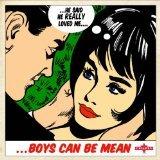 Boys Can Be Mean: Fabulous Femme Pop Gems d.1