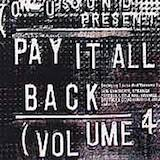 Pay It All Back Vol. 4