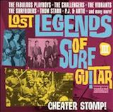 Lost Legends Of Surf Guitar v.3: Cheater Stomp