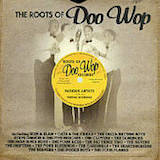 The Roots Of Doo Wop (Disc 1)