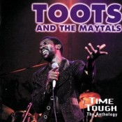 Anthology d.1: Toots & The Maytals
