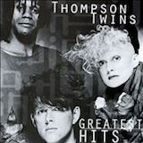 Greatest Hits: The Thompson Twins