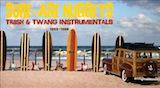 Surf-Age Nuggets: Trash & Twang Instrumentals 1959-66 d.3